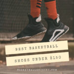 The Best Basketball shoes under $150